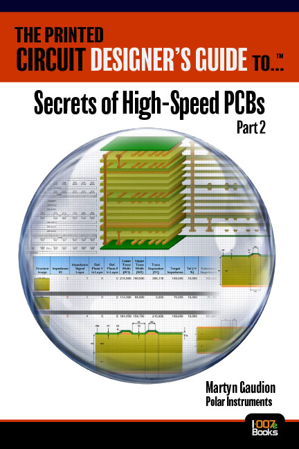 Secrets of High-Speed PCBs - Part 2